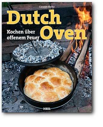Dutch Oven - Kochen über dem offenen Feuer